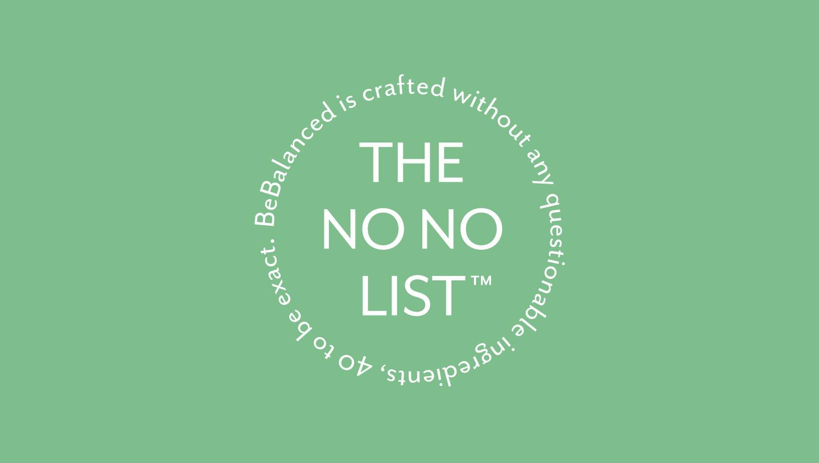 BeBalanced - No No List